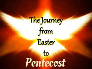 Easter to Pentecost